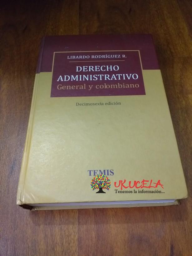 Derecho Administrativo General y Colombiano